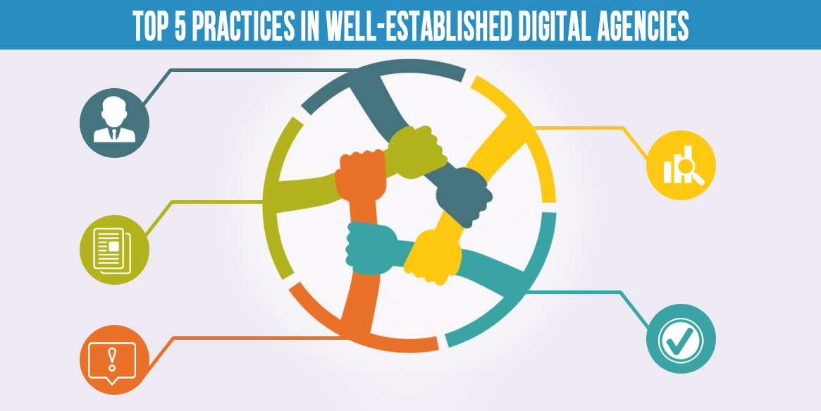 5 digital agencies practices